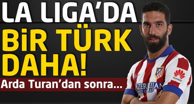 La Liga'da bir Türk daha! Arda Turan'dan sonra...
