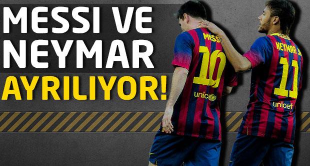 Messi ve Neymar ayrılıyor!