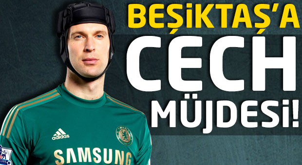 Beşiktaş'a Cech müjdesi!