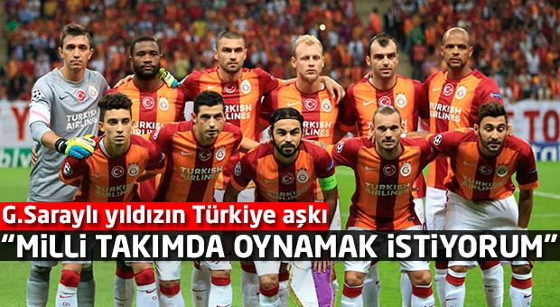 """""""Türk Milli Takımı'nda oynamak isterim"""" G.Saraylı yıldızın Türkiye aşkı"""