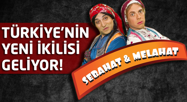 Türkiye'nin yeni ikilisi geliyor